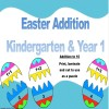 Easter Addition Kindergarten & Year 1