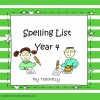 Spelling List Year 4