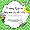 Nursery Rhyme Sequencing Activity: 17 pages