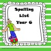 Spelling List Year 6
