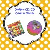 Designing a Music CD or CD Cover