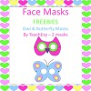 Face Masks Owl and Butterfly FREE