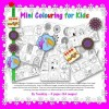 Mini Colouring for Kids