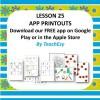 Lesson 25 App Printouts