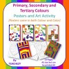 Primary Secondary Tertiary Colours Posters and Art Activity