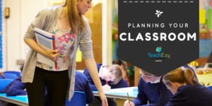 Planning Your Classroom