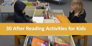 30 After Reading Activities for Kids